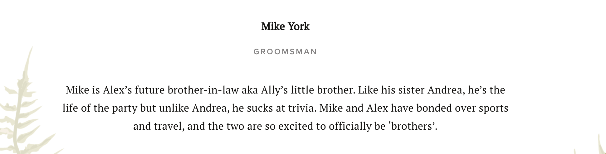 Wedding party bio example for a groomsman