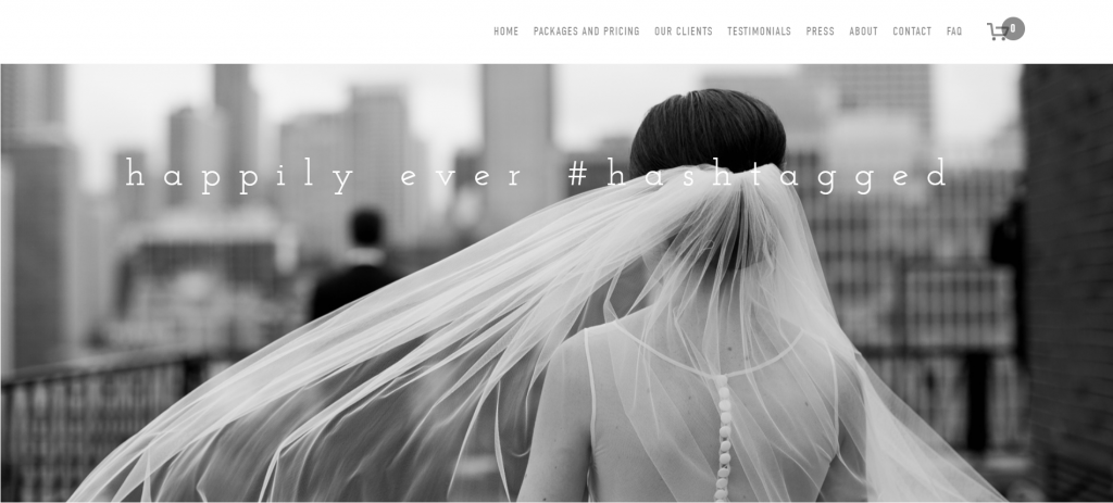 """Happily ever hashtagged homepage. Black and white image of bride with text that reads """"happily ever #hashtagged"""""""