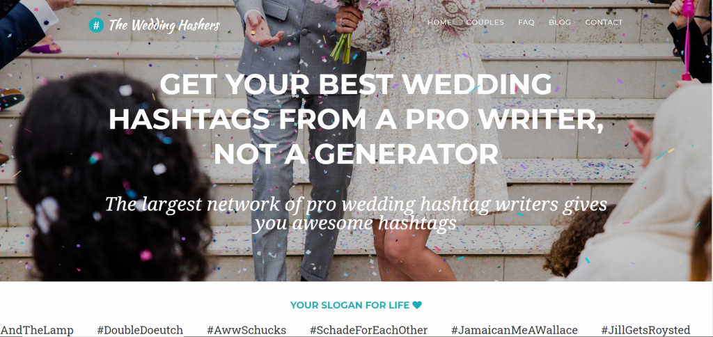 """The Wedding Hashers home page. Text reads """"Get your best wedding hashtags from a pro writer, not a generator"""""""